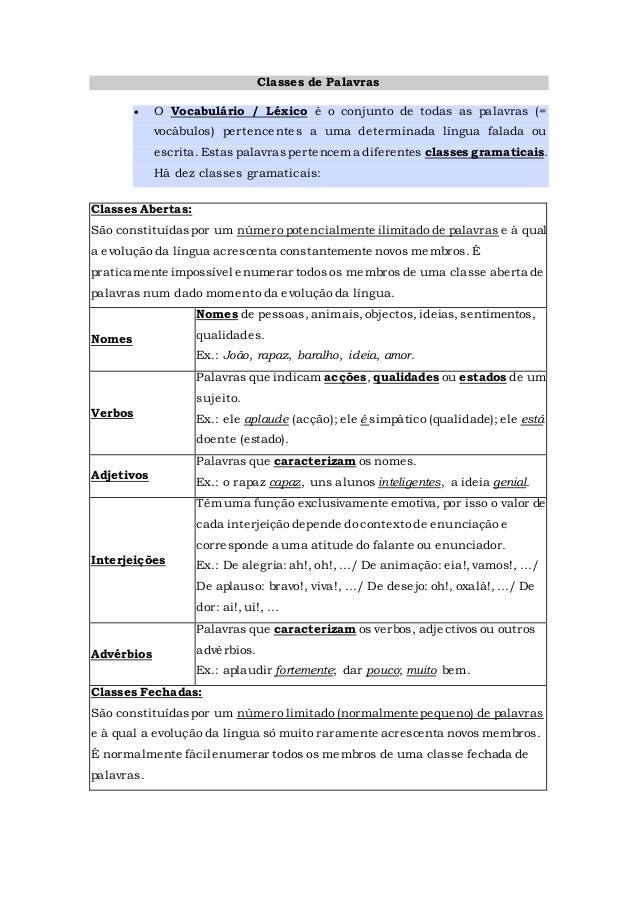 Classes de Palavras  O Vocabulário / Léxico é o conjunto de todas as palavras (= vocábulos) pertencentes a uma determinad...