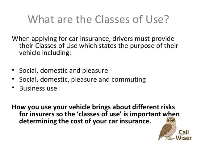 The Classes Of Use For Car Insurance