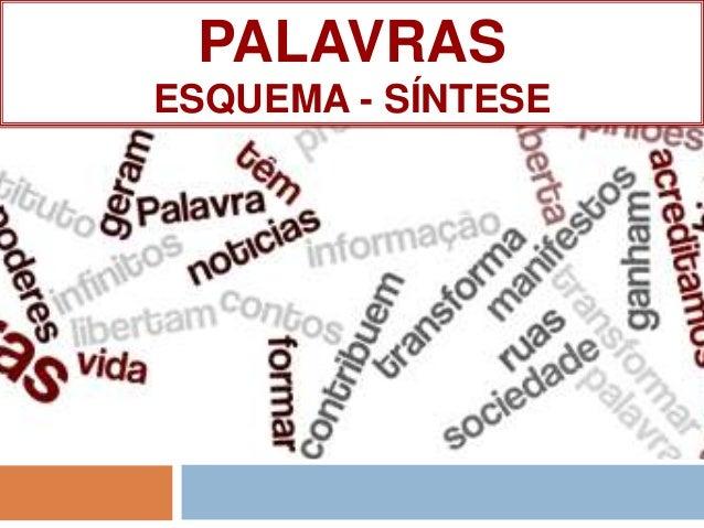 PALAVRASESQUEMA - SÍNTESE