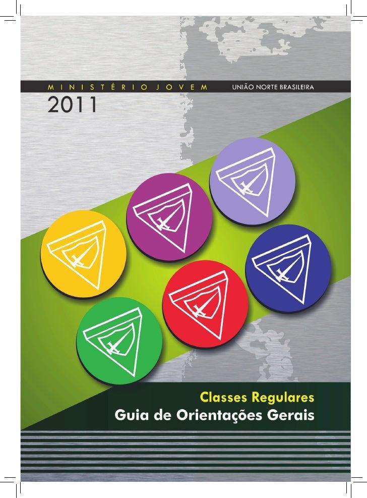 1   Classes Regulares - GUIA DE ORIENTAÇÕES GERAIS