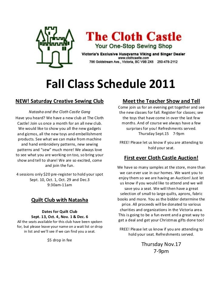 Fall Class Schedule 2011NEW! Saturday Creative Sewing Club                          Meet the Teacher Show and Tell        ...