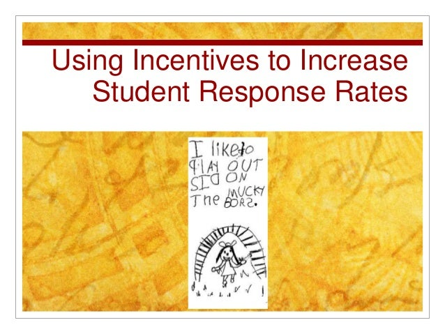 Using Incentives to Increase Student Response Rates