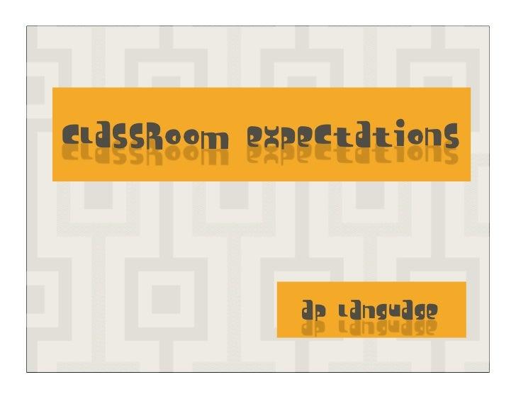 Classroom Expectations             AP Language