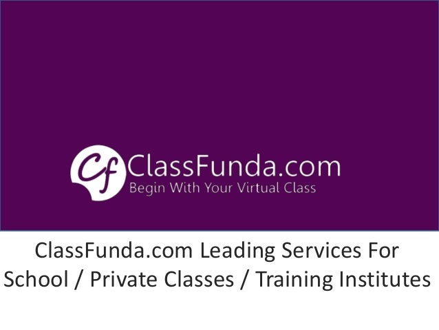 ClassFunda.com Leading Services For School / Private Classes / Training Institutes