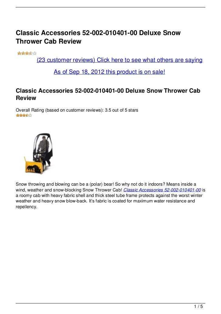 Classic Accessories 52-002-010401-00 Deluxe SnowThrower Cab Review          (23 customer reviews) Click here to see what o...