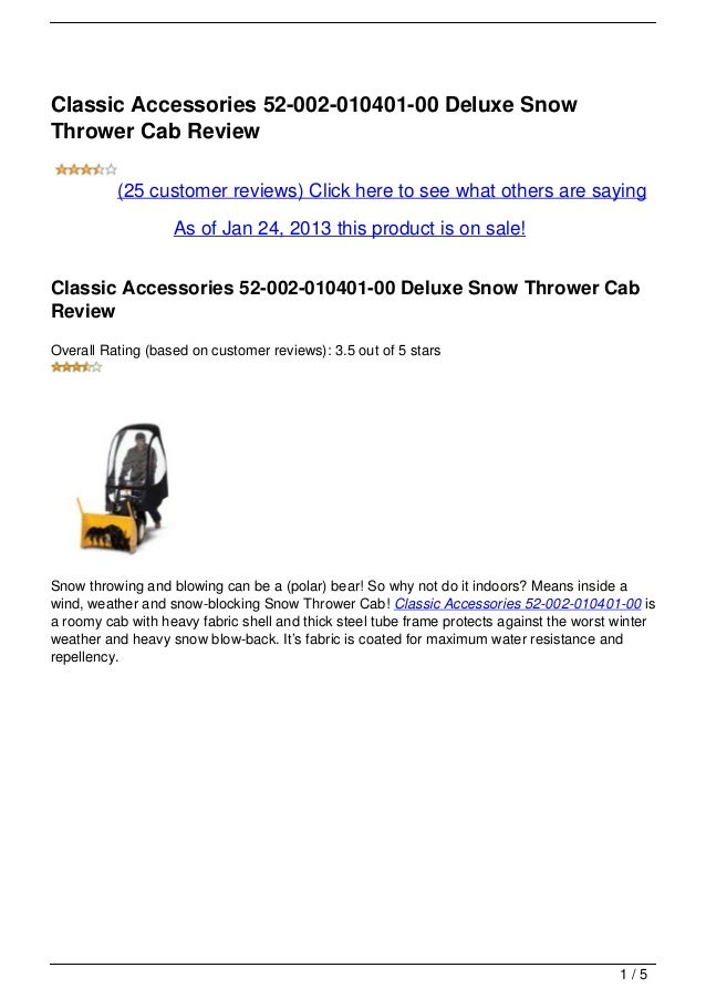 Classic Accessories 52-002-010401-00 Deluxe SnowThrower Cab Review          (25 customer reviews) Click here to see what o...