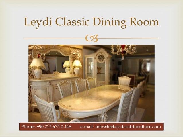 ... 16. Leydi Classic Dining Room ...
