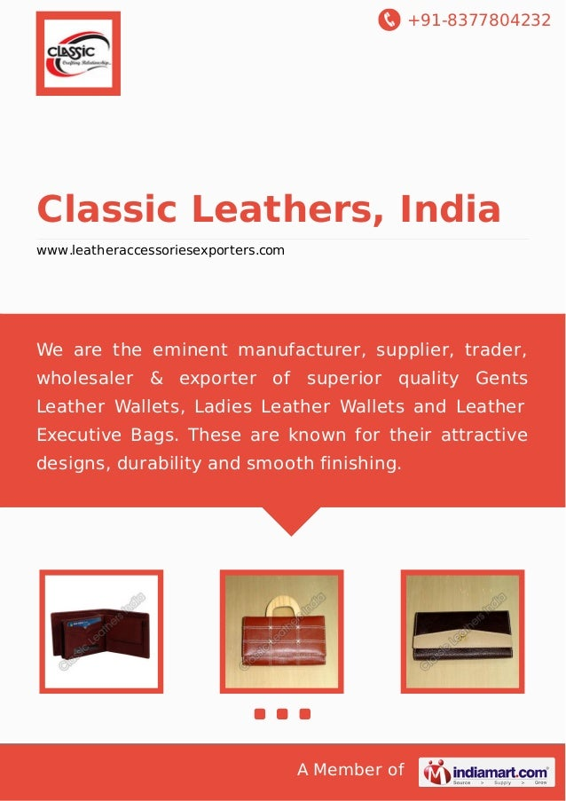 +91-8377804232 A Member of Classic Leathers, India www.leatheraccessoriesexporters.com We are the eminent manufacturer, su...
