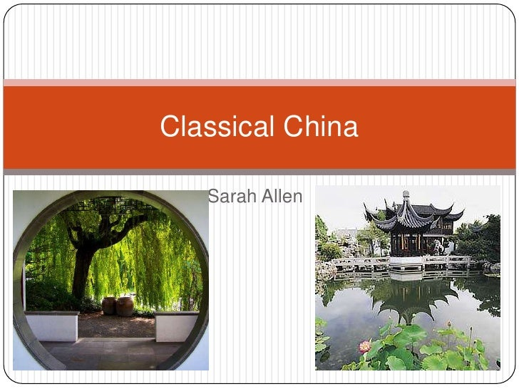Sarah Allen<br />Classical China<br />
