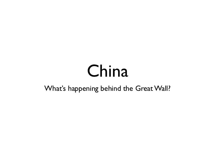 ChinaWhat's happening behind the Great Wall?