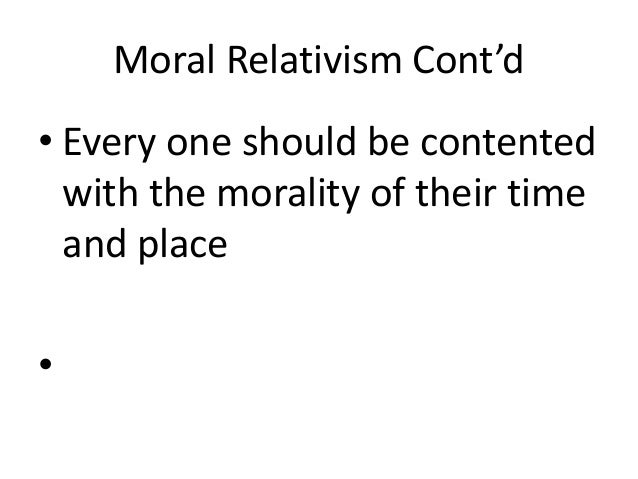 an analysis of ethical relativism The idea of universal truth in ethics, they say, is a folkways we are at the end of our analysis 3 cultural relativism we find that it is not so plausible as.