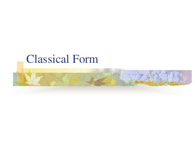 Classical Forms