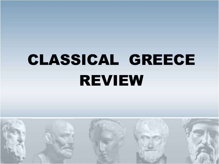CLASSICAL  GREECE REVIEW