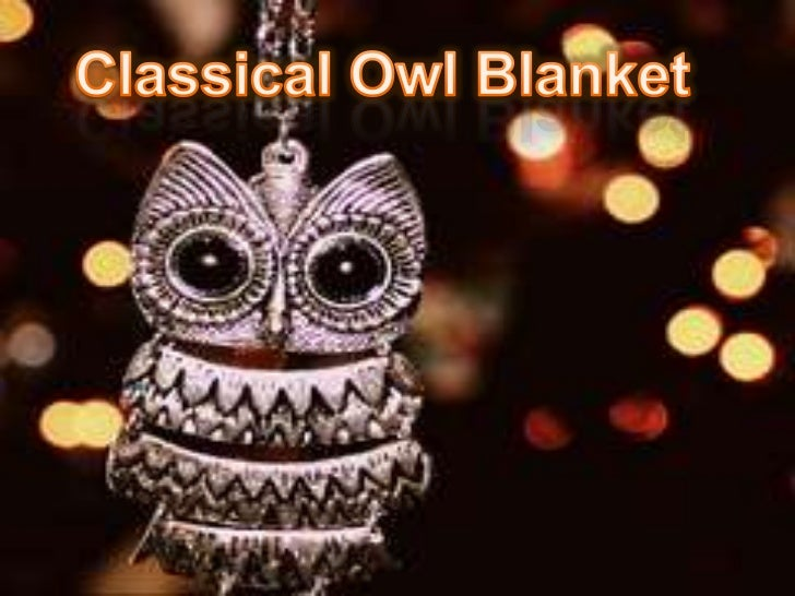 Classical owl blankets