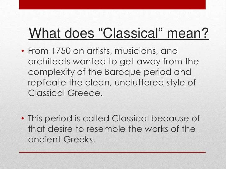 Classical period pt 1 for Characteristics of baroque period