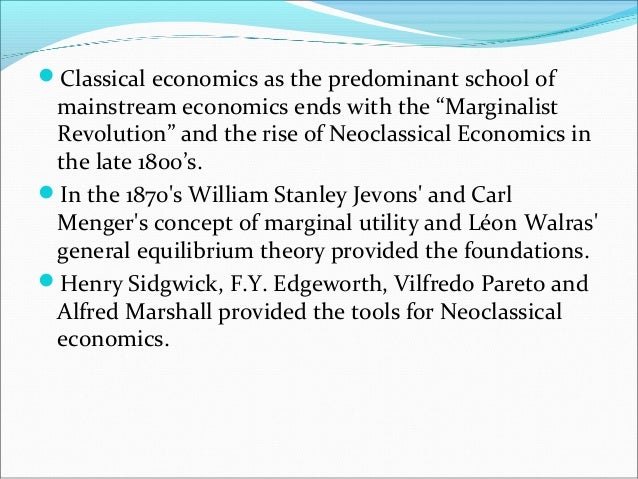 difference between classical and neoclassical economics
