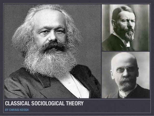 classical sociological theorists list
