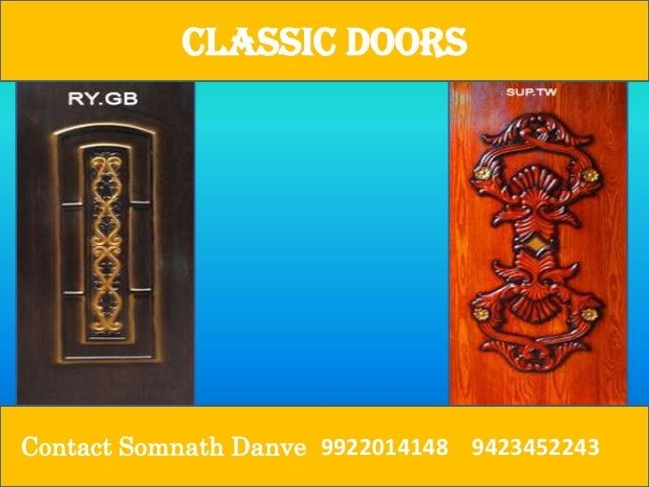 Classic DoorsContact Somnath Danve 9922014148 9423452243