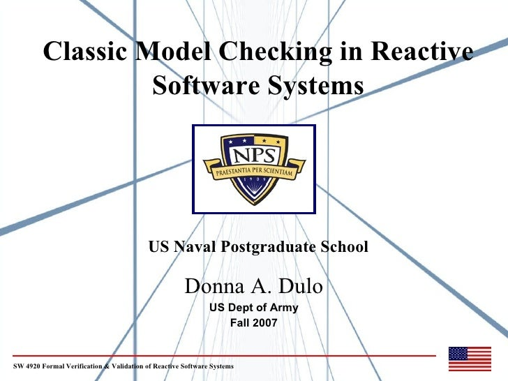 Classic Model Checking in Reactive                   Software Systems                                               US Nav...
