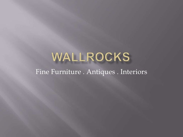 Fine Furniture . Antiques . Interiors