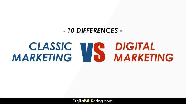 Classic Marketing vs Digital Marketing Slide 2