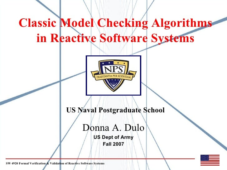 Classic Model Checking Algorithms            in Reactive Software Systems                                               US...