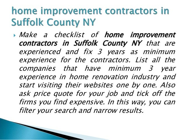 Which home improvement contractors in suffolk county ny for Home renovation contractors