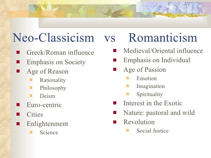 romanticism vs neoclassicism essay Neoclassical vs romanticism have you selected two art historical time periods from the list in the task directions to discuss have you researched how one period.