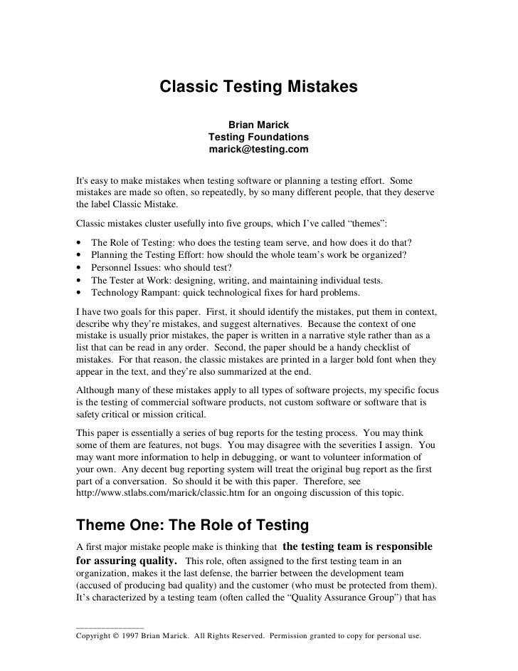 Classic Testing Mistakes                                          Brian Marick                                     Testing...