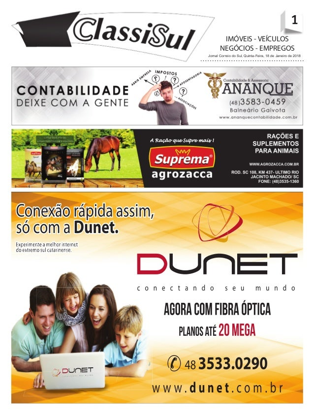 1Jornal Correio do Sul, Quinta-Feira, 18 de Janeiro de 2018 1 IM�VEIS - VE�CULOS NEG�CIOS - EMPREGOS Jornal Correio do Sul...