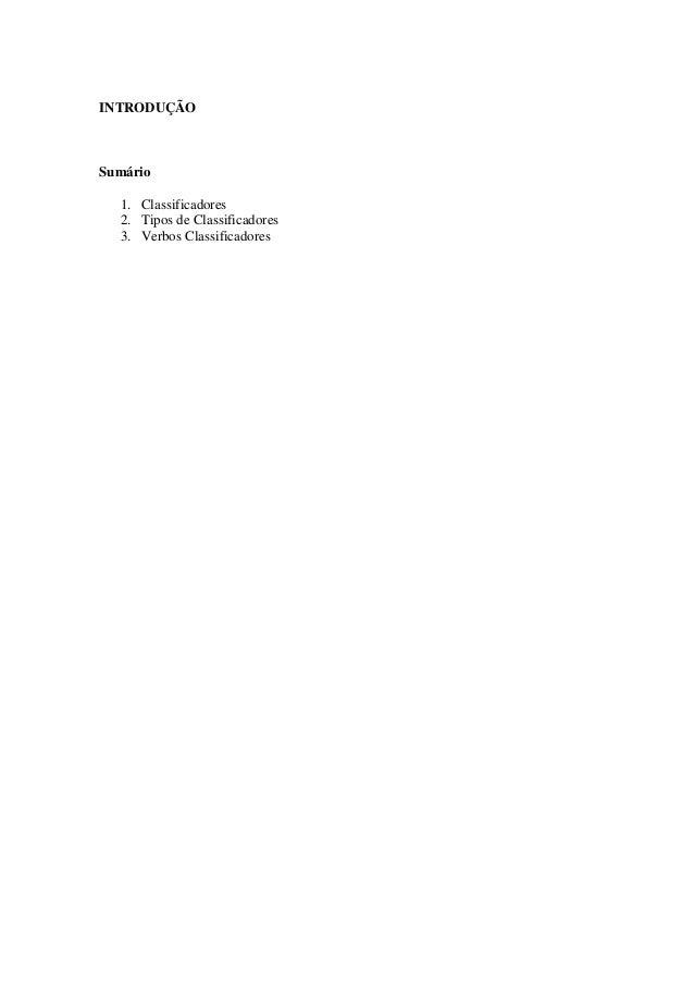 INTRODUÇÃO Sumário 1. Classificadores 2. Tipos de Classificadores 3. Verbos Classificadores