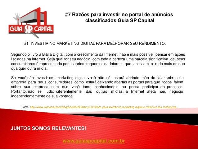 www.guiaspcapital.com.br #7 Razões para investir no portal de anúncios classificados Guia SP Capital JUNTOS SOMOS RELEVANT...