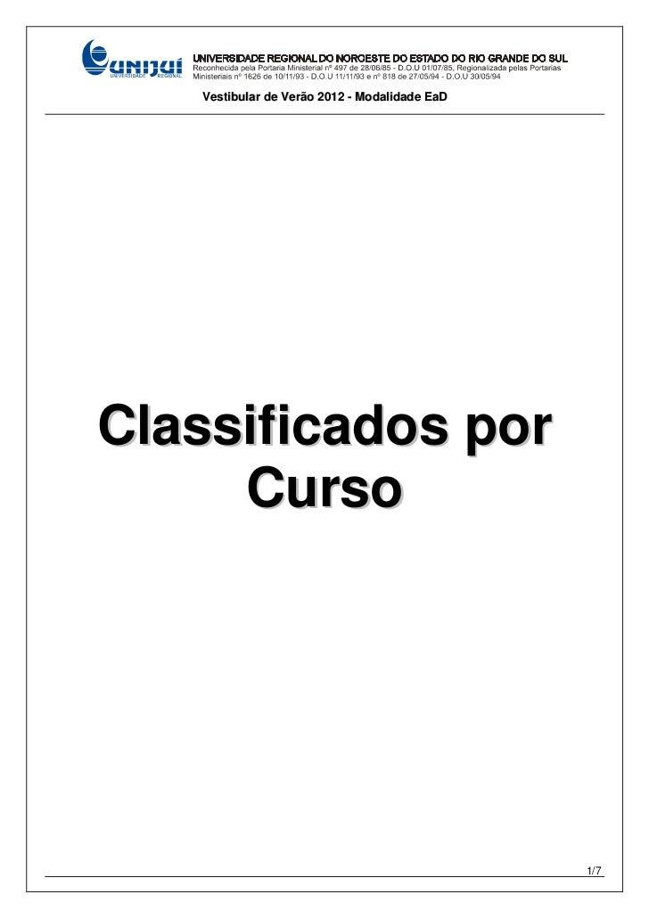 Vestibular de Verão 2012 - Modalidade EaDClassificados por     Curso                                               1/7