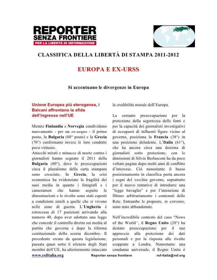 CLASSIFICA DELLA LIBERTÀ DI STAMPA 2011-2012                         EUROPA E EX-URSS                    Si accentuano le ...