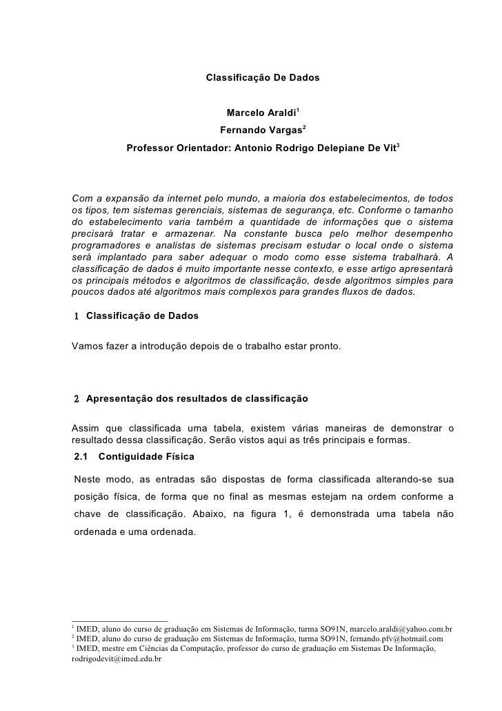Classificação De Dados                                            Marcelo Araldi1                                         ...