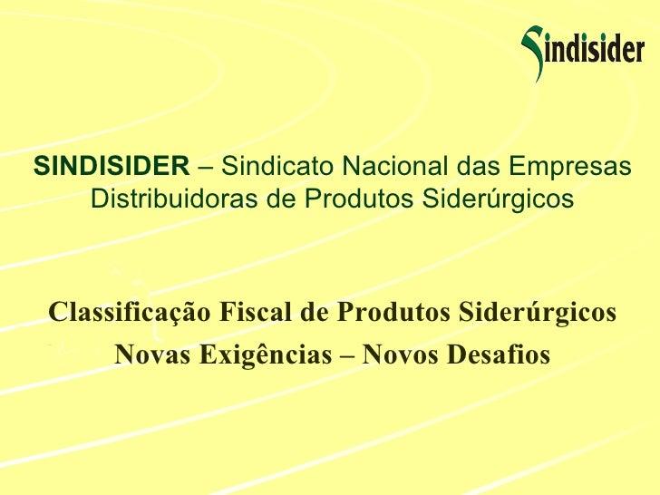 Classificação fiscal   produtos siderúrgicos