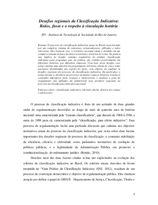 1 Desafios regionais da Classificação Indicativa: Redes, fusos e o respeito à vinculação horária ITS - Instituto de Tecnol...
