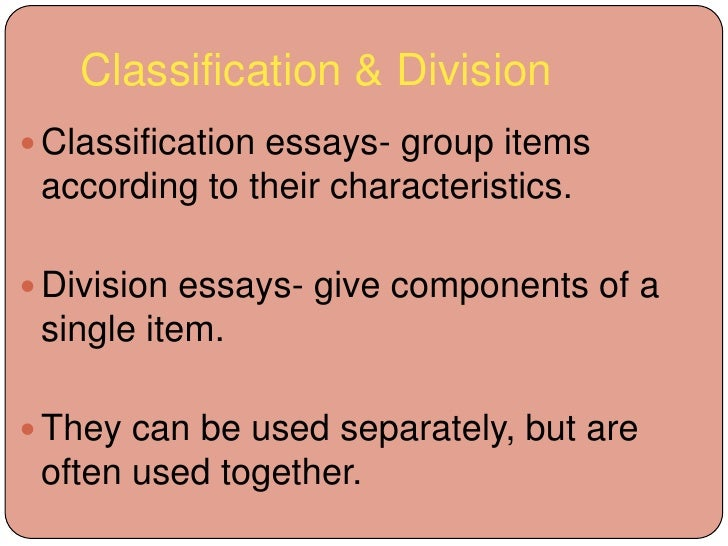 division classification essay topic What is a classification essay in a classification essay, a writer organizes, or sorts, things into categories three steps to effective classification.