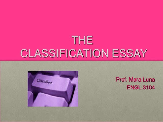 classification essay theclassification essay prof - What Is A Classification Essay