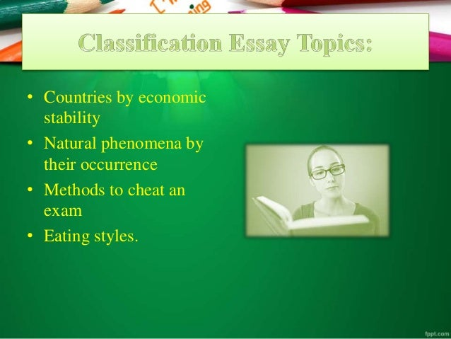 classification essay prompts Searching for good informative essay topics and ideas check our handpicked topics list of interesting and unusual essay topics free of charge.
