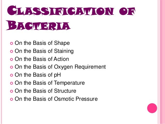 a classification of bacteria Classification of bacteria  classification of bacteria.