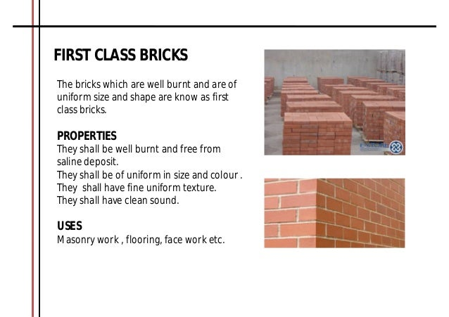 classification of bricks A brick is building material used to make walls, pavements and other elements in  masonry  technical note 9a, specifications for and classification of brick.