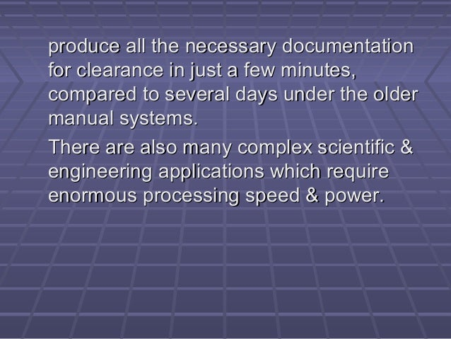 produce all the necessary documentationproduce all the necessary documentation for clearance in just a few minutes,for cle...