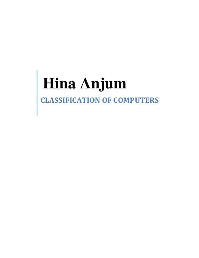 Hina AnjumCLASSIFICATION OF COMPUTERS