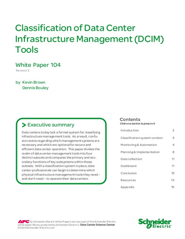Classification of Data CenterInfrastructure Management (DCIM)ToolsWhite Paper 104Revision 3by Kevin Brown   Dennis Bouley ...