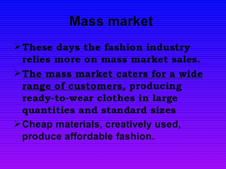 Mass market Fashion