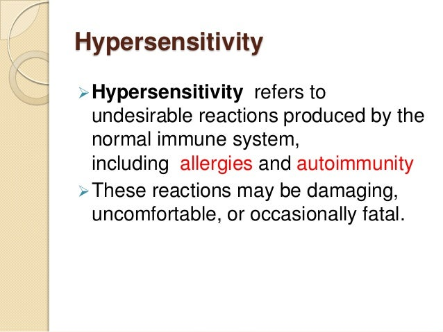 Classification of immune injuries or hypersenstivity reactions or immune reactions Slide 2