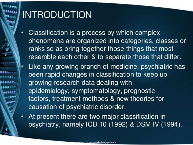 INTRODUCTION• Classification is a process by which complexphenomena are organized into categories, classes orranks so as b...