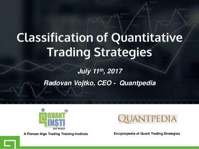 Classification of quantitative trading strategies webinar ppt
