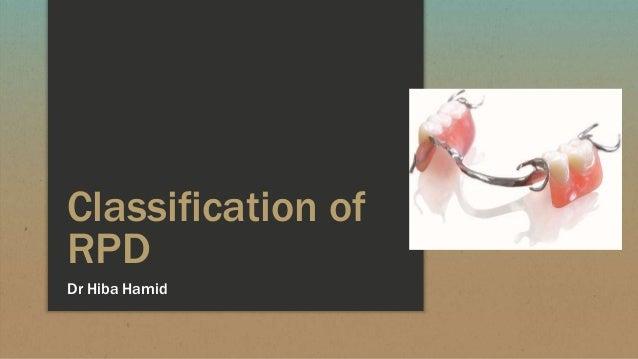 Classification of RPD Dr Hiba Hamid